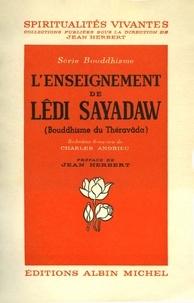 Lédi Sayadaw - L'Enseignement de Lêdi Sayadaw - Bouddhisme du Théravada.