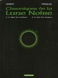 Ledroit - Chroniques de la Lune Noire : Tome 1, Le signe des ténèbres ; Tome 2, Le vent des dragons.