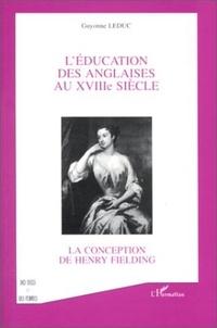 Leduc - L'éducation des Anglaises au XVIIIe siècle - La conception de Henry Fielding.