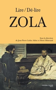 LEDUC/MITTERAND - Lire/Dé-lire Zola.