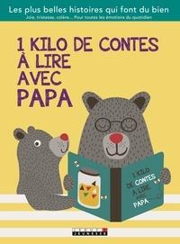 Leduc.s éditions - 1 kilo de contes à lire avec papa.