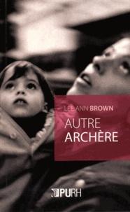 Lee Ann Brown - Autre Archère.