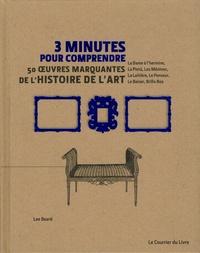 Lee Beard - 3 minutes pour comprendre 50 oeuvres marquantes de l'histoire de l'art.