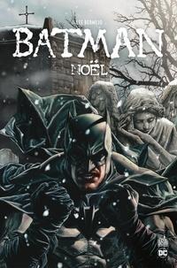 Lee Bermejo - Batman Noël - Intégrale.