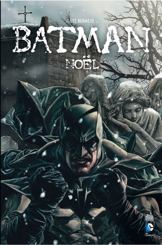Lee Bermejo - Batman  : Noël.
