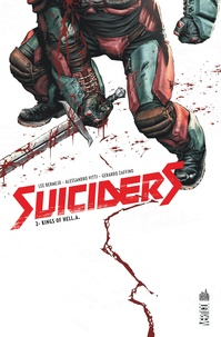 Lee Bermejo et Alessandro Vitti - Suiciders Tome 2 : Kings of Hell.A..
