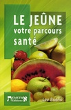 Lee Bueno - Le jeûne - Votre parcours de santé.