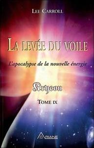 Accentsonline.fr Kryeon - Tome 9, La levée du voile : l'apocalypse de la nouvelle énergie Image