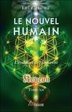 Lee Carroll - Kryeon - Tome 12, Le nouvel humain. L'évolution de l'humanité.