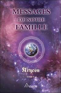 Kryeon - Tome 5, Messages de notre famille.pdf