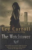 Lee Carroll - The Watchtower.