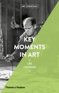 Lee Cheshire - Key Moments in Art.