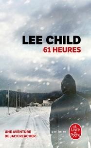 Lee Child - 61 heures.