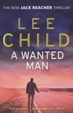 Lee Child - A Wanted Man.