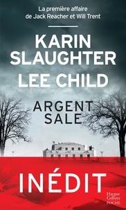 Lee Child et Karin Slaughter - Argent sale.