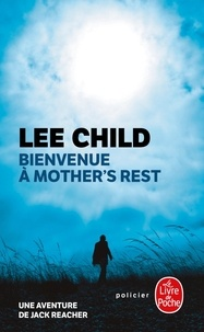 Mobi gratuit télécharger des ebooks Bienvenue à Mother's Rest par Lee Child