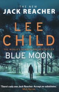 Lee Child - Blue Moon.