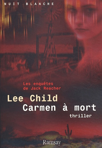 Lee Child - Carmen à mort.