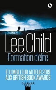 Lee Child - Formation d'élite.
