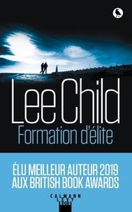 Lee Child - Formation d'élite.