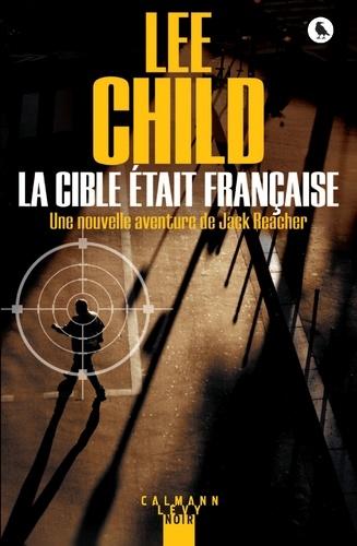 La Cible était française - Format ePub - 9782702159941 - 7,99 €