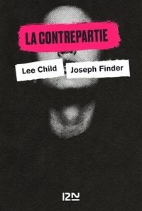 Lee Child et Joseph Finder - PDT VIRTUELFNO  : La Contrepartie.
