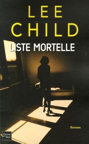 Lee Child - Liste mortelle.