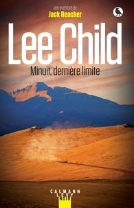 Lee Child - Minuit, dernière limite.