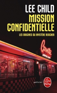 Lee Child - Mission confidentielle.