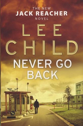 Lee Child - Never Go Back.