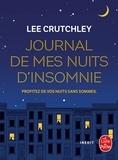 Lee Crutchley - Journal de mes nuits d'insomnie - Pour tous les rêves et rêveurs.