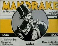 Lee Falk et Phil Davis - Mandrake le magicien Tome 4 : L'Enfer du Jeu ; Voyage en Préhistoire ; Dans les Griffes du Cobra - 1936-1937.