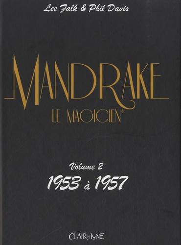 Lee Falk et Phil Davis - Mandrake Tome 2 : 1953 à 1957.