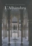 Lee Fontanella et Adrian Tyler - L'Alhambra - De l'ombre à la lumière.