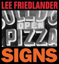Lee Friedlander - Signs.