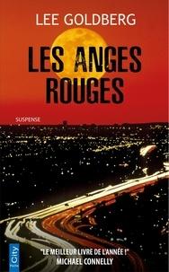 Lee Goldberg - Les anges rouges.