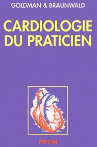 Lee Goldman et Eugene Braunwald - Cardiologie du praticien.