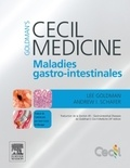 Lee Goldman et Andrew I Schafer - Goldman's Cecil Medicine - Maladies gastro-intestinales.