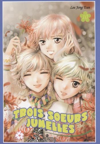 Lee Jong Eun - Trois soeurs jumelles Tome 10 : .