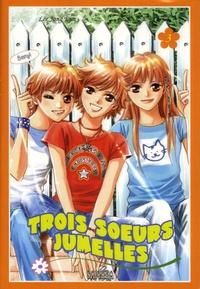 Lee Jong Eun - Trois soeurs jumelles Tome 3 : .