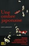 Lee Langley - Une ombre japonaise.