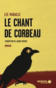 Lee Maracle - Le chant de Corbeau.