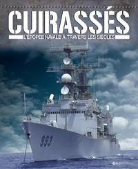 Lee Marriott - Cuirassés - L'épopée navale à travers les siècles.