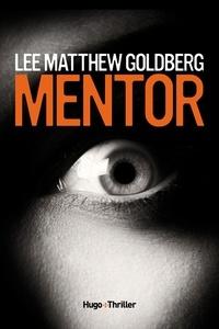 Lee Matthew Goldberg - Mentor.