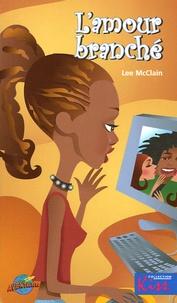Lee McClain - L'amour branché.