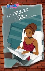 Lee McClain - Ma vie en 3D.