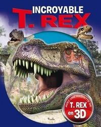 Histoiresdenlire.be Incroyable T. Rex - Avec une maquette de T. Rex en 3D Image