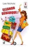 Lee Nichols - Eleanor débarque !.