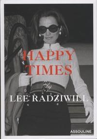 Lee Radziwill - Happy Times.