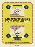 Lee Singh et Tom Frost - Les contraires font leur cirque.